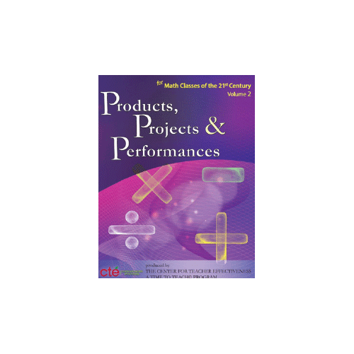 Products Projects And Performances For The 21st Century Math